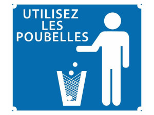 Panneau 'Utilisez les poubelles'' 30 x 25 cm